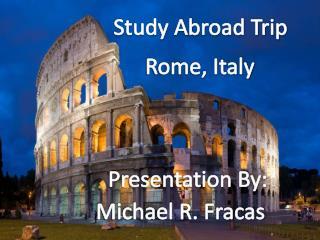 Study Abroad Trip