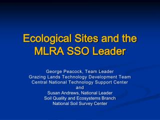 Ecological Sites  and the MLRA SSO Leader