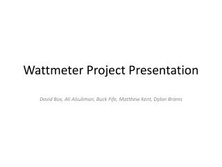 Wattmeter Project Presentation