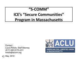 """S-COMM"" ICE's ""Secure Communities"" Program in Massachusetts"