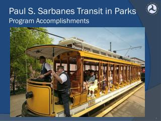Paul S. Sarbanes Transit in Parks  Program Accomplishments