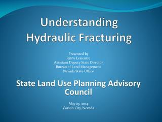 Understanding  Hydraulic Fracturing