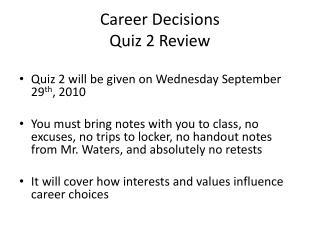 Career Decisions Quiz 2 Review