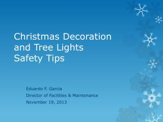 Christmas Decoration  and Tree Lights  Safety Tips