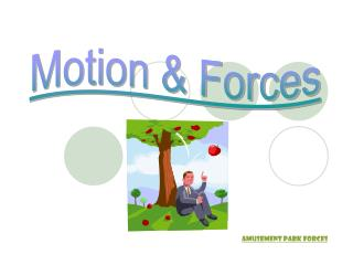 Motion & Forces