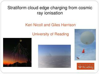 Stratiform cloud edge charging from cosmic ray ionisation