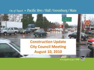 Construction  Update City Council Meeting August 10, 2010