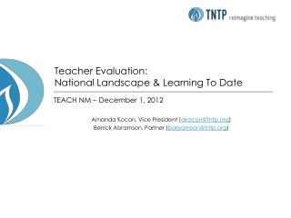 Teacher Evaluation:  National Landscape & Learning To Date