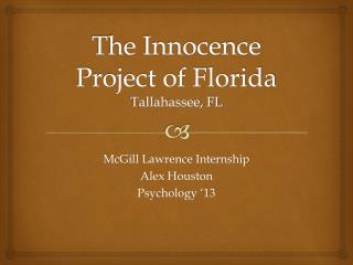 The Innocence Project of Florida Tallahassee, FL