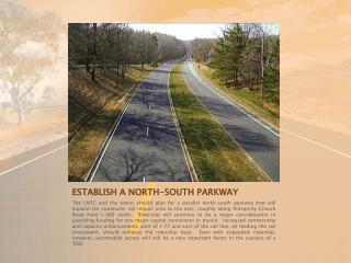 ESTABLISH A NORTH-SOUTH PARKWAY