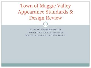 Town of Maggie Valley Appearance Standards & Design Review