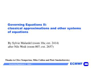 governing equations ii: classical approximations and other ...