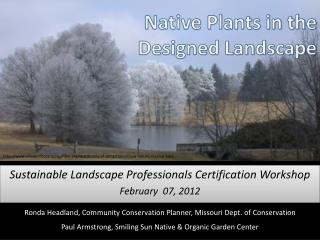 Native Plants in the  Designed Landscape