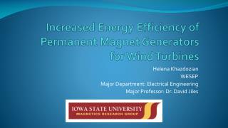 Increased Energy Efficiency of Permanent Magnet Generators for Wind Turbines