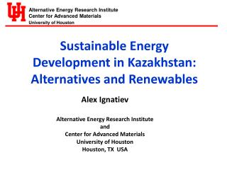 Sustainable Energy Development in Kazakhstan:  Alternatives and  Renewables