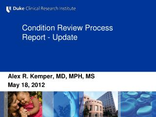Condition Review Process Report - Update