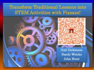 Transform Traditional Lessons into STEM Activities with Pizzazz !