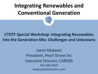 Integrating Renewables and Conventional Generation