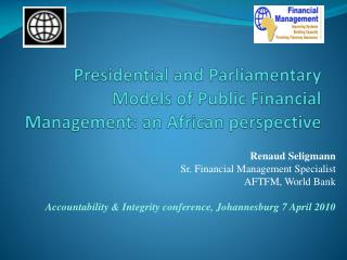 Presidential and Parliamentary Models of Public Financial Management: an African perspective