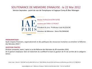SOUTENANCE DE MEMOIRE D�ANALYSE : le 22 Mai  2012 V ersion  keynotes  :  point de vue de l�employeur et logique Comp &