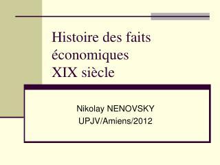 Histoire  des faits économiques XIX siècle