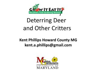 Deterring Deer  and Other Critters