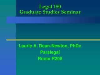 Legal 150 Graduate Studies Seminar