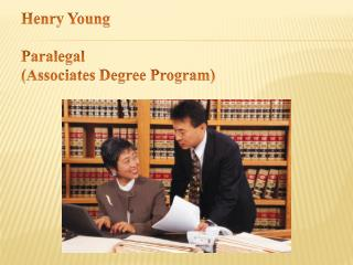 Henry Young Paralegal  (Associates Degree Program)