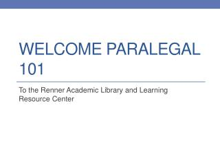 Welcome Paralegal 101