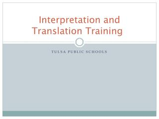 Interpretation and Translation Training