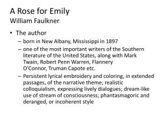 A Rose for Emily William Faulkner