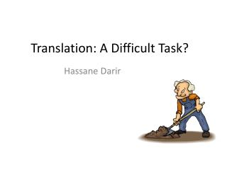 Translation: A Difficult Task?