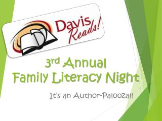 3 rd  Annual  Family Literacy Night