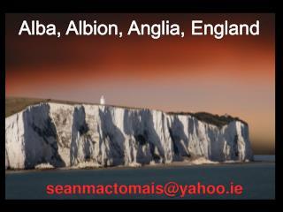 Alba, Albion, Anglia, England
