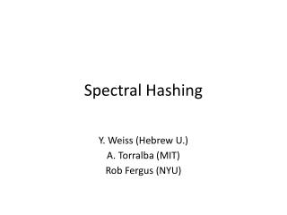 spectral hashing