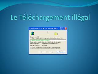 Le Téléchargement illégal