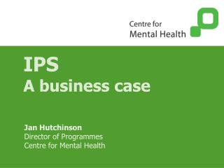 IPS A business case