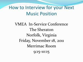 How to Interview for your Next Music Position