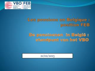 Les pensions en  Belgique  :  position  FEB
