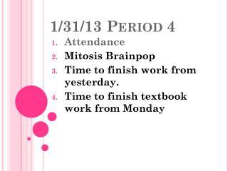 1/31/13  Period 4