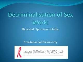Decriminalisation of Sex Work: