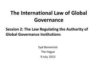 The International Law of Global Governance