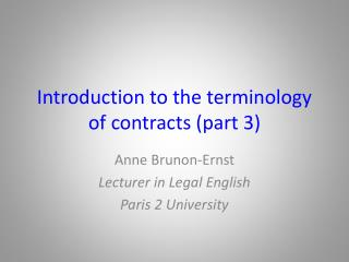 Introduction to the  terminology  of  contracts  (part 3)