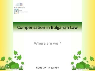 Compensation in  Bulgarian  Law