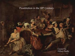 Prostitution in the 18 th  Century