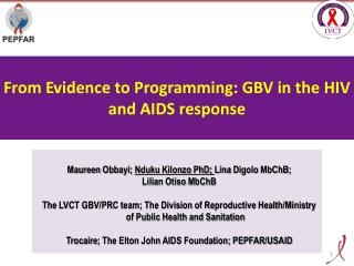 From Evidence to Programming: GBV in the HIV and AIDS response