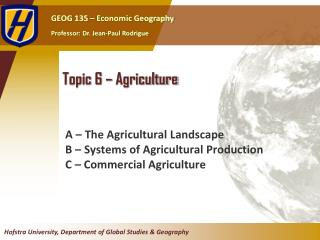 Topic  6  �  Agriculture