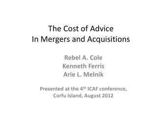 The Cost of Advice  In Mergers and Acquisitions