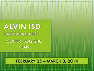 ALVIN ISD  PURCHASING DEPT