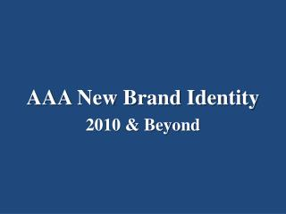 AAA New Brand Identity